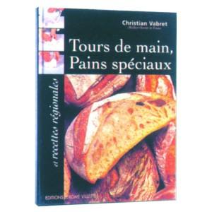 TOURS DE MAIN PAINS SPECIAUX