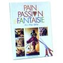 Comprar LIVRE PAIN - PASSION - FANTAISIE Profesional