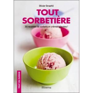Comprar Libro Tout Sorbetiere 30 recetas de sorbete y helado (Mientras cocinas)
