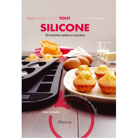 Comprar Libro Tout Silicone 30 recetas saladas y dulces: ¡Cocina fácil e inteligente!