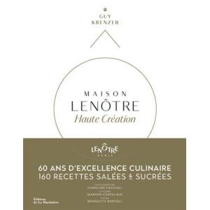 Comprar Maison Lenôtre Alta Creacion por Guy Krenzer y Bénédicte Bortoli
